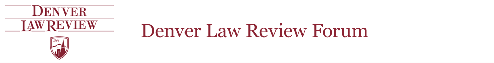 Denver Law Review Forum